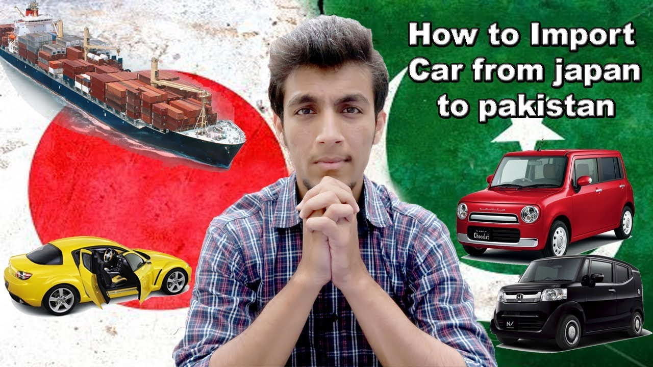 how to import car from japan to pakistan youtube. Black Bedroom Furniture Sets. Home Design Ideas