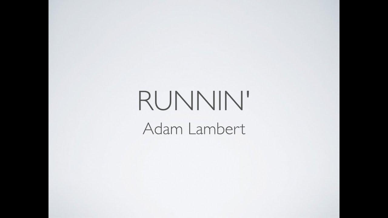Download Runnin' - Adam Lambert (Lyrics)