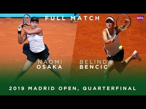 Naomi Osaka vs. Belinda Bencic | Full Match | 2019 Madrid Open Quarterfinal