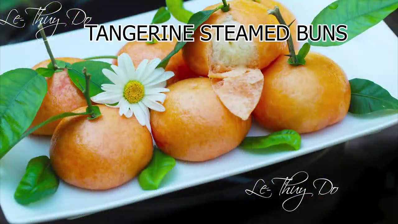 Bánh Bao Trái Quít Hấp - Tangerine Steamed Buns