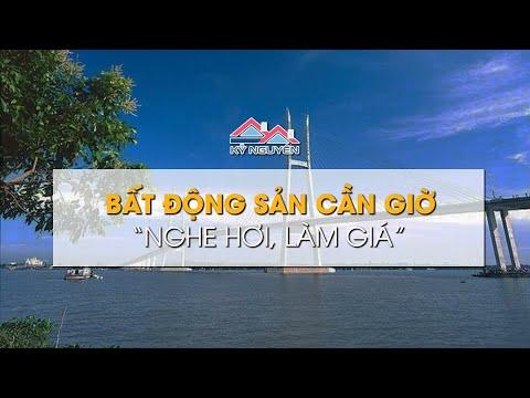 Bất động sản Cần Giờ bùng nổ giá sau loạt dự án hạ tầng khủng   Housing fever in Cần Giờ, HCMC