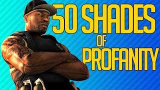 50 SHADES OF PROFANITY | 50 Cent: Blood on the Sand