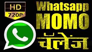 Momo Whatsapp Challenge Marathi  Momo Challenge   Momo Creepy Challenge   Momo Message   Momo Call