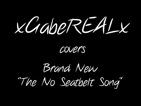 The No Seatbelt Song (Acoustic Cover)