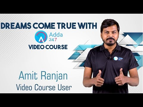 Dreams Come True With Adda247 Video Course Amit Ranjan (Video Course User)