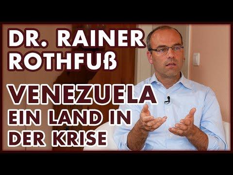 Dr. Rainer Rothfuß: #Venezuela - Ein Land in der Krise