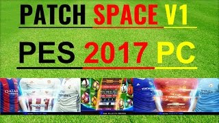 Patch Space  v1 Season 2016/2017,, PES 2017 PC .. DOWNLOAD