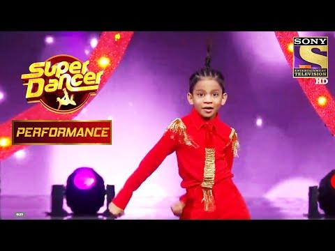 Tejas ने दिया स्टेज - तोड़ Performance | Super Dancer Chapter 3