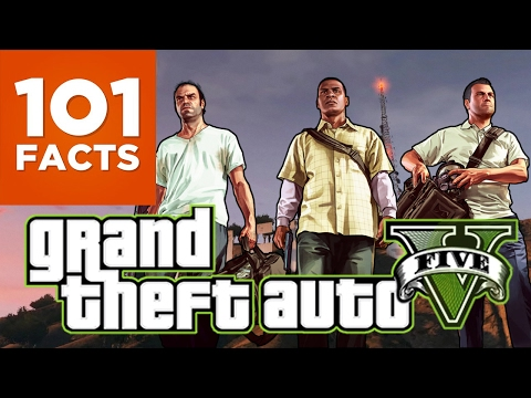 101 Facts About Grand Theft Auto V