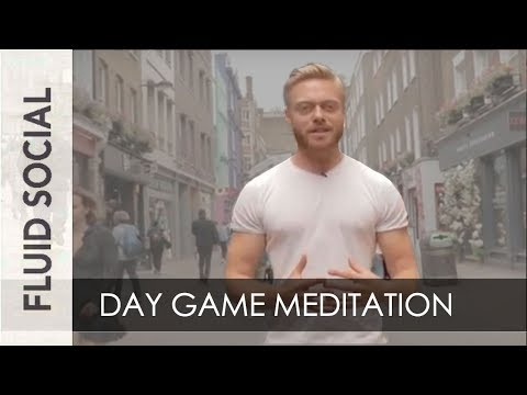 Meditation For Approaching Women