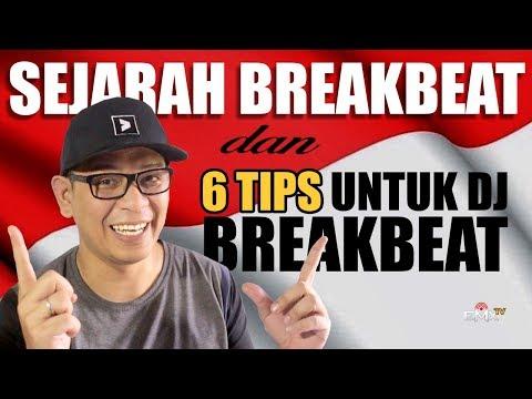 SEJARAH BREAKBEAT FUNKOT INDONESIA PLUS 6 TIPS DJ BREAKBEAT