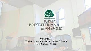 infinitamente mais - Ef.3.20-21 - Rev. Samuel Vieira