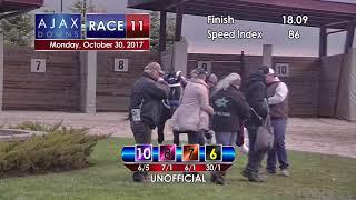 Ajax Downs Oct  30, 2017 Race 11