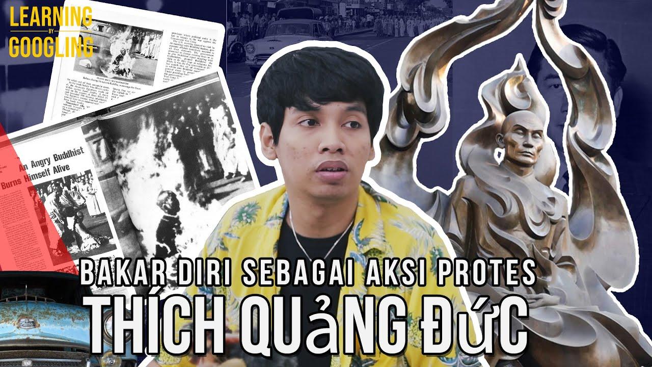 Biksu Yang Membakar Diri Sebagai Aksi Protes! Thích Quảng Đức | Learning By Googling
