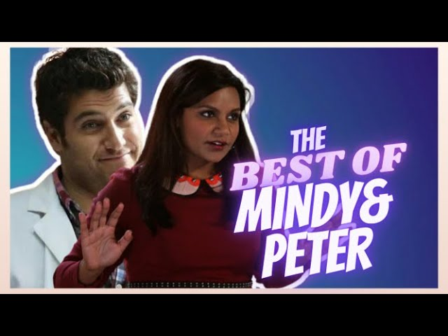 THE BEST OF MINDY & PETER  The Mindy Project