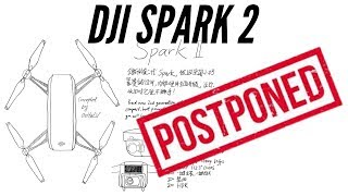 DJI Spark 2 Release Delayed - Why DJI Is Not