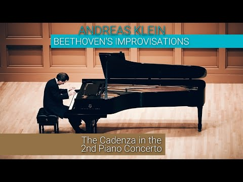 BEETHOVEN'S IMPROVISATIONS: The Cadenza in the Second Piano Concerto