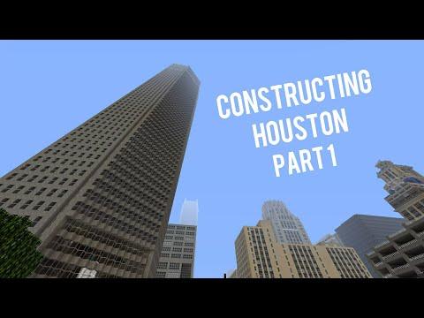 Minecraft // Constructing Houston part 1
