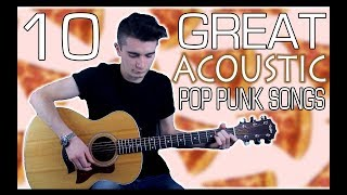 10 Great Acoustic Pop Punk Songs w/ Tabs