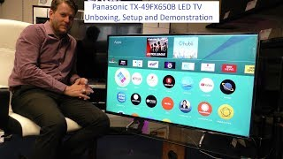 Panasonic TX-49FX650B 4K TV Unboxing and Demo