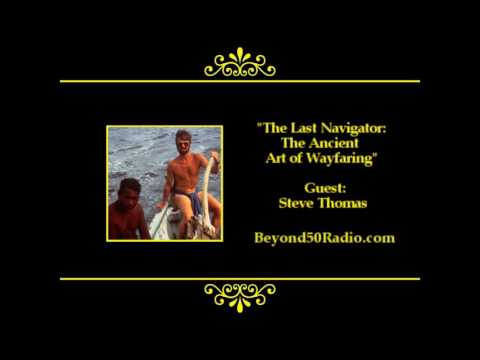 The Last Navigator: The Ancient Art of Wayfaring