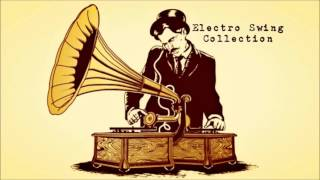 [Re-Uploaded] Electro Swing Collection 1