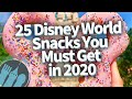 25 Disney World Snacks You MUST Get in 2020!