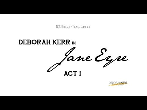 "Deborah Kerr - NBC University Radio ""Jane Eyre"""