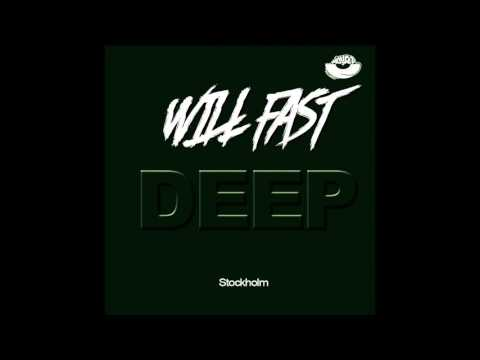 Will Fast - [Deep House Stockholm] Podcast