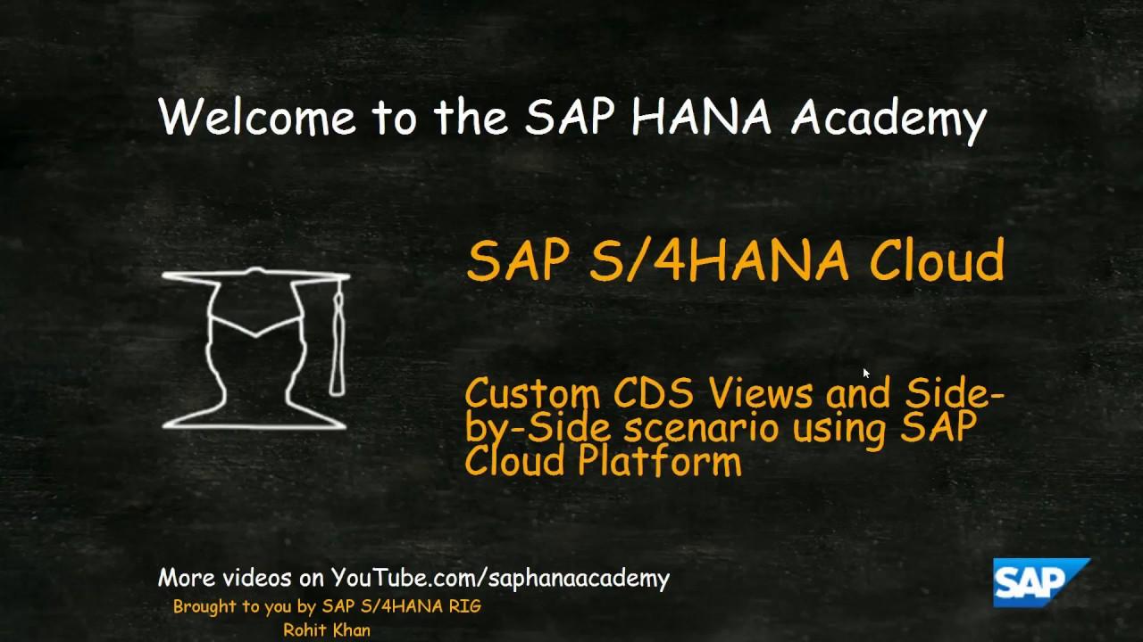 SAP HANA Academy - S/4HANA RIG: Create Custom CDS Views in SAP S/4HANA  Cloud [4/5]