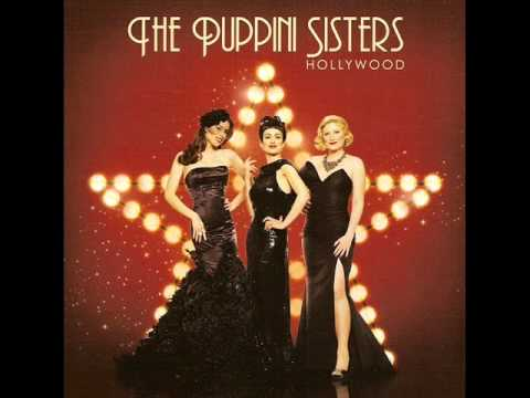 I Feel Pretty - The Puppini Sisters - Hollywood
