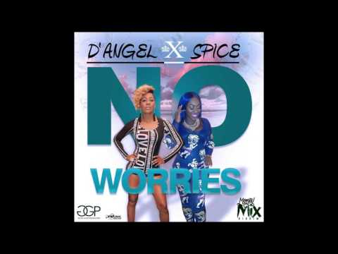D'AnGel Ft Spice - No Worries