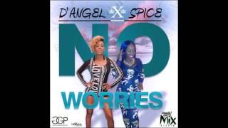 D 39 AnGel Ft Spice No Worries