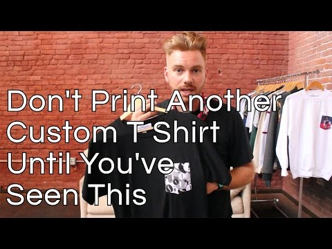 Don't Print Another Custom T Shirt Until You See This