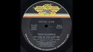 "True Example - As Long As You Love Me  [12""] - 1977"