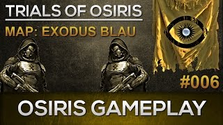 Destiny Osiris Gameplay #006 / Exodus Blau