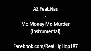 Az Feat.Nas - Mo Money Mo Murder (Instrumental)