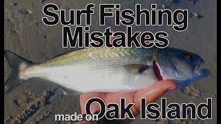 Surf Fishing Mistakes made on Oak Island