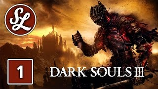 LETS RAGE | Dark Souls 3 | Gameplay Walkthrough Part 1