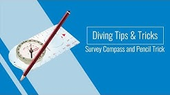 Diving Tips and Tricks: Survey Compass and Pencil Trick
