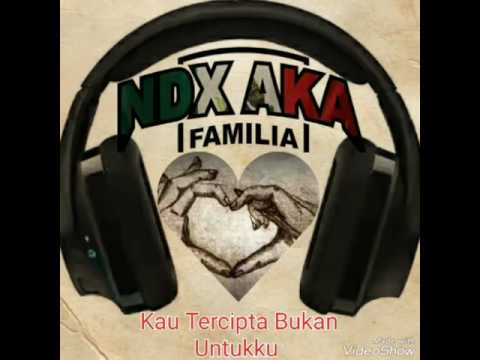 NDX A.K.A - Kau Tercipta Bukan Untukku (Remake)