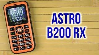 видео Обзор защищённого мобильного телефона Astro A200 RX