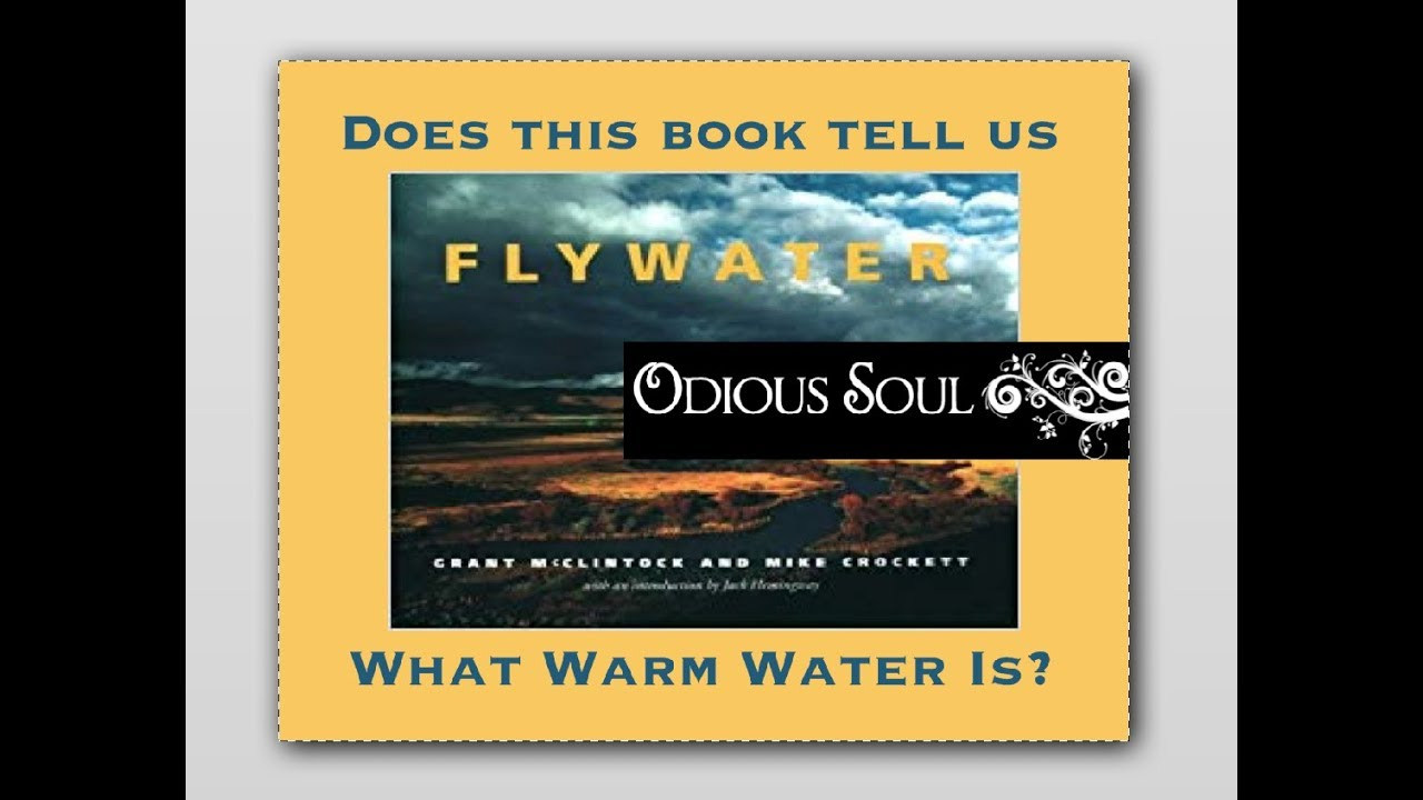 Flywater Book tells us What Warm Water is