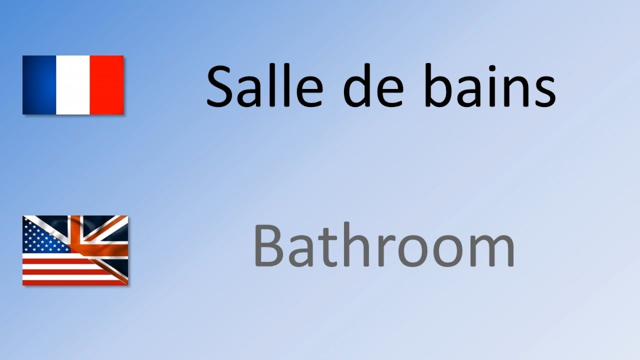 Favorite What Does Salle De Bains In English