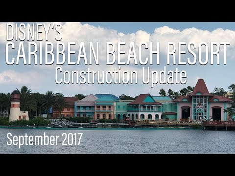 Disney's Caribbean Beach Resort Construction Update September 2017