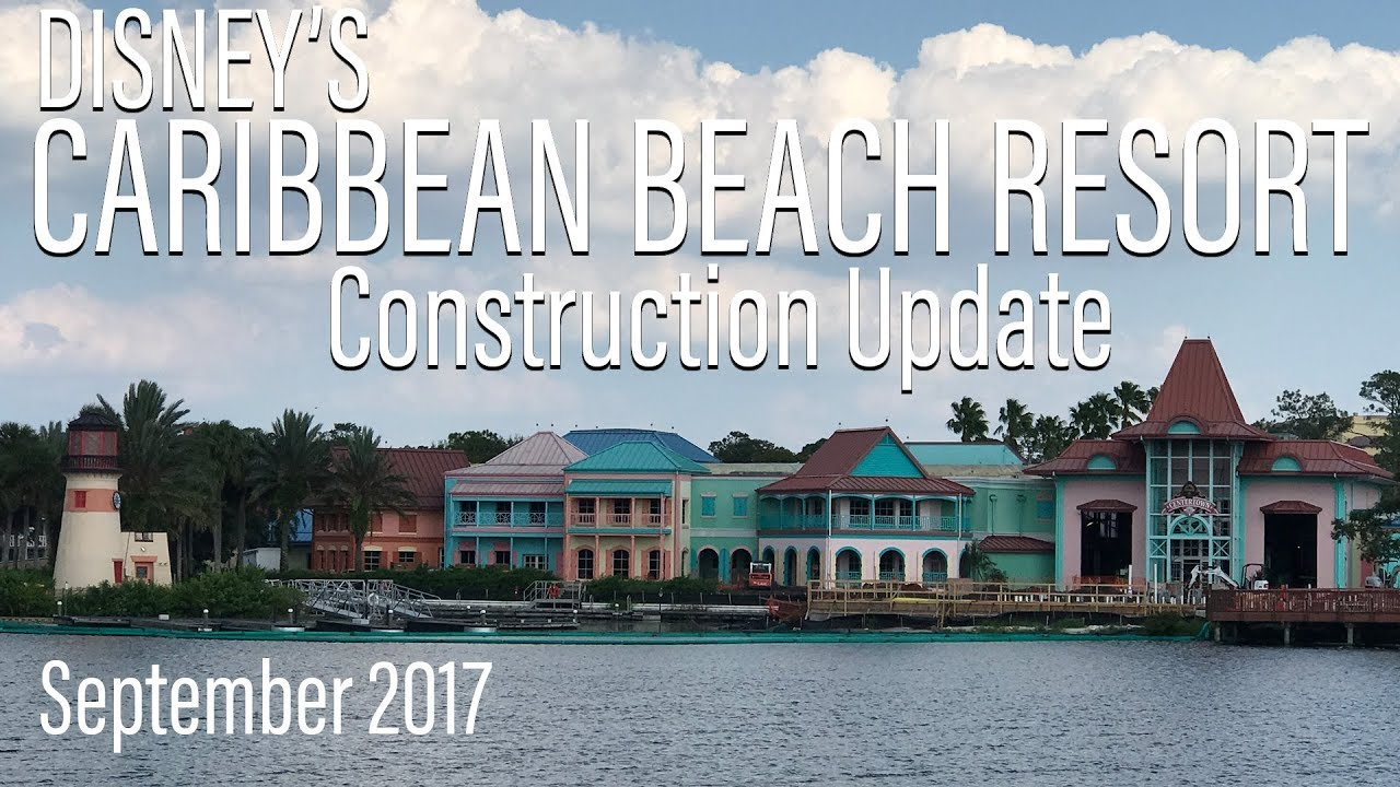 Disneys Caribbean Beach Resort Construction Update September 2017