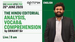 The Hindu Editorial Analysis, Vocab & Comprehension by Srikant Sir |26 June 2020 | SSC BANK UPSC PSC
