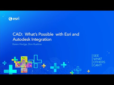 CAD: What's Possible With Esri And Autodesk Integration