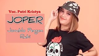 Gambar cover PUTRI KRISTYA - JOMBLO PENGEN RABI ||JOPER (OFFICIAL MUSIC VIDEO) DHE BAZ official
