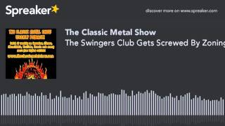The Swingers Club Gets Screwed By Zoning